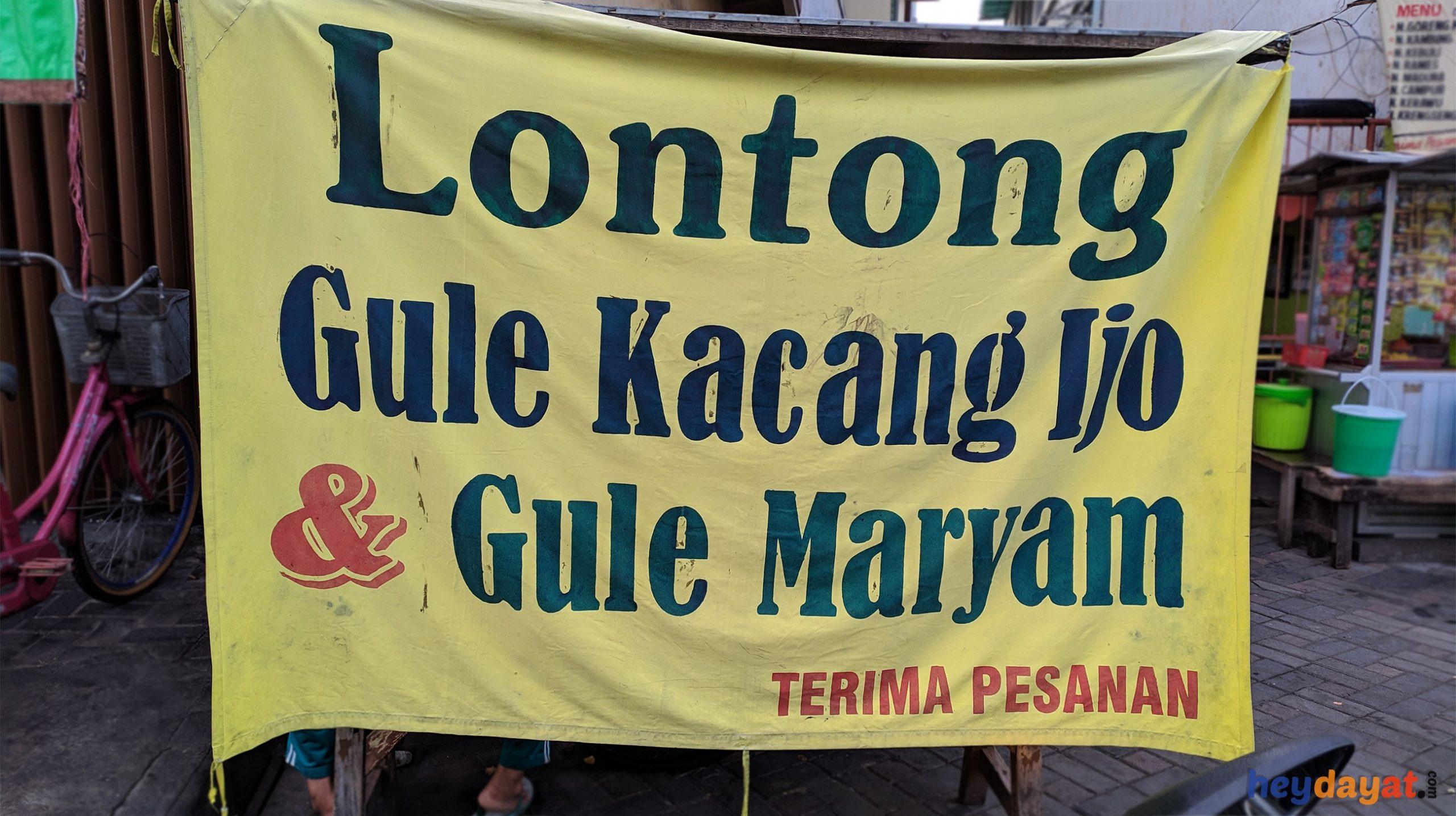 Lontong Gule Kacang Ijo & Gule Maryam Ampel Surabaya